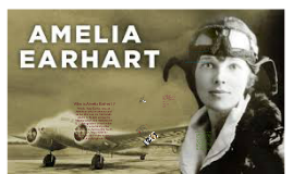 Who is Amelia Earhart ?