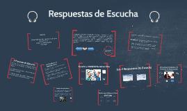 Copy of Copy of 5 Respuestas de Escucha