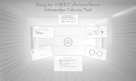 Using the ANCILE uPerform Server Information Collector Tool