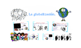 Copy of La globalizacion.