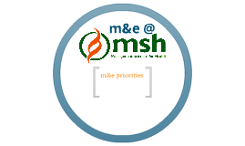 M&E at MSH