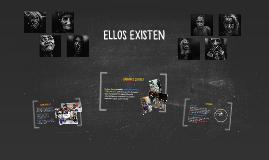 ELLOS EXISTEN