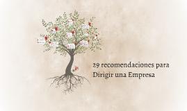 Copy of 29 recomendaciones para Dirigir una Empresa