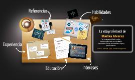 La vidad profesional de Marixa Alvarez