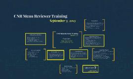 CNR Menu Reviewer Training