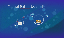 Central Palace Madrid
