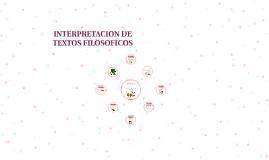 Copy of INTERPRETACION DE TEXTOS FILOSOFICOS