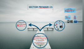 Sector primari: ramaderia, pesca...