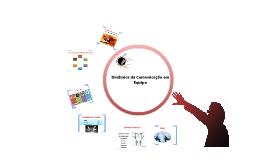 Copy of Copy of Dinâmica da Comunicação em Equipe
