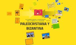 Copia de PALEOCRISTIANA Y BIZANTINA