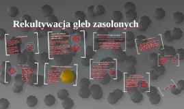 Copy of Rekultywacja gleb zasolonych