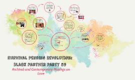 Survival Pending Revolution: Black Panther Party 50