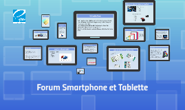 Forum Smartphone et Tablette