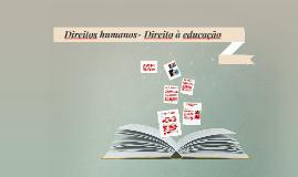 Direitos humanos- Direito à educação