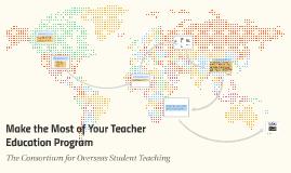Make the Most of Your Teacher Education Program