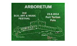 2. ARBORETUM - ECO, ART & MUSIC FESTIVAL