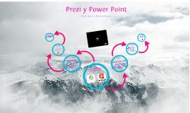 Ventajas y Desventajas de Prezi Y Power Point
