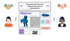 Proyecto del area de Educacion para la Ciudadania.
