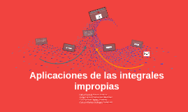 Aplicaciones de las integrales impropias