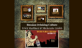 Russian Drinking Culture
