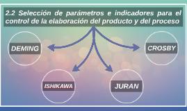 2.2 Selección de parámetros e indicadores para el control de