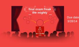 final exam:freak the mighty