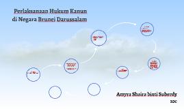 Copy of Perlaksanaan Hukum Kanun di Negara Brunei Darussalam