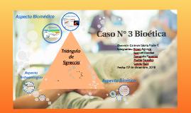 Caso N° 3 Bioética