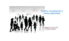 Familia, socialización y nueva paternidad