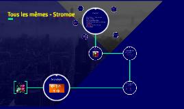 Tous les mêmes - Stromae