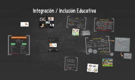 Integracion / Inclusión Educativa