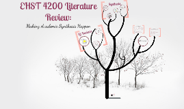 EHST 4200 Literature Review:  Making Academic Synthesis Happen