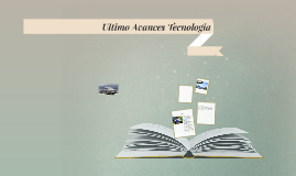 Ultimo Avances Tecnologia