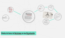 Niveles de tomas de deciciones en una organizaciòn
