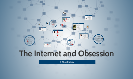 The Internet and Obsession