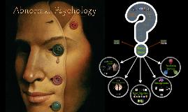 Copy of Psychology unit 9: Abnormal Psychology