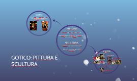 PITTURA E SCULTURA NEL GOTICO