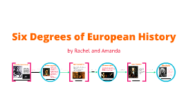 6 degrees of european history