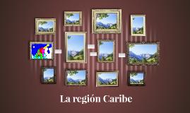 La región Caribe