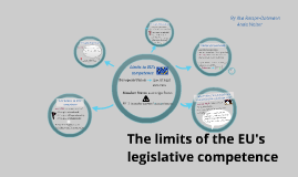 The limits of the EU's legislative competence