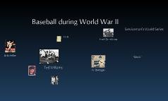 Baseball: World War II