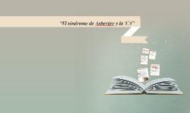 """El síndrome de Asperger y la T.T"""