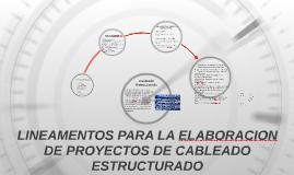 LINEAMENTOS PARA LA ELABORACION DE PROYECTOS DE CABLEADO EST