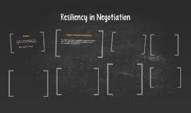 Resiliency in Negotiation: Bouncing back from Impasse