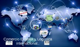 Copy of Comercio Exterior y Logistica internacional..