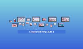 Infnet: E-mail marketing - Aula 3
