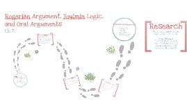 Ch. 6 Rogerian Argument/Toulmin Logic
