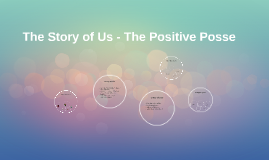 The Story of Us - The Positive Posse