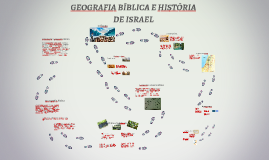 GEOGRAFIA BÍBLICA E HISTÓRIA DE ISRAEL