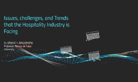 Issues, challenges, and Trends that the Hospitality Industry